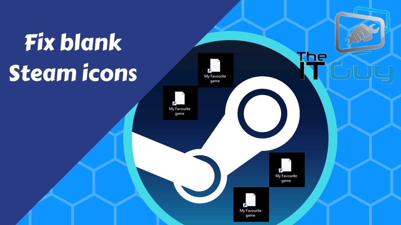 Steam Icons Are Missing (Fix Blank Steam Shortcuts)