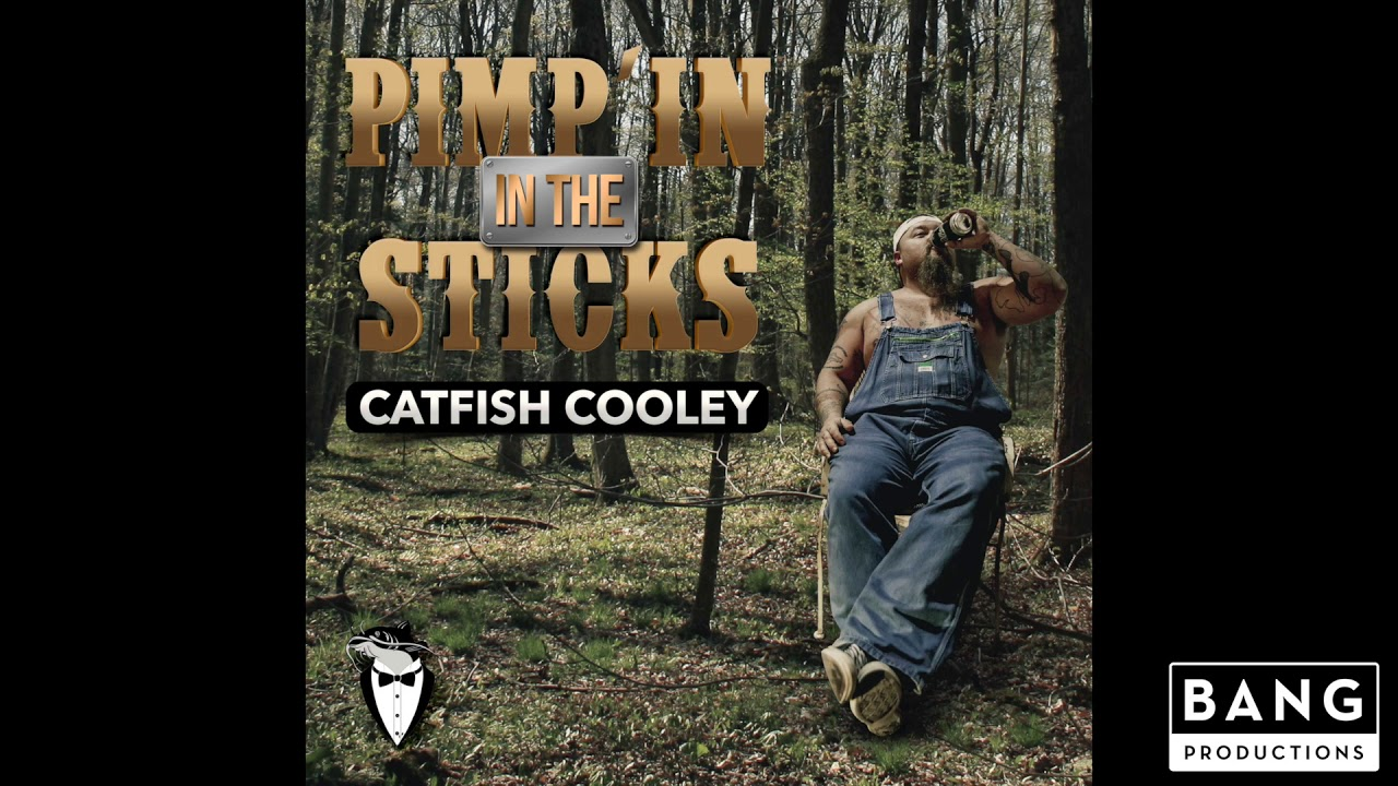 COMEDIAN CATFISH COOLEY: PIMP'IN IN THE STICKS (Official Lyric Video)