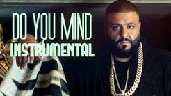 do you mind dj khaled mp3 song free download