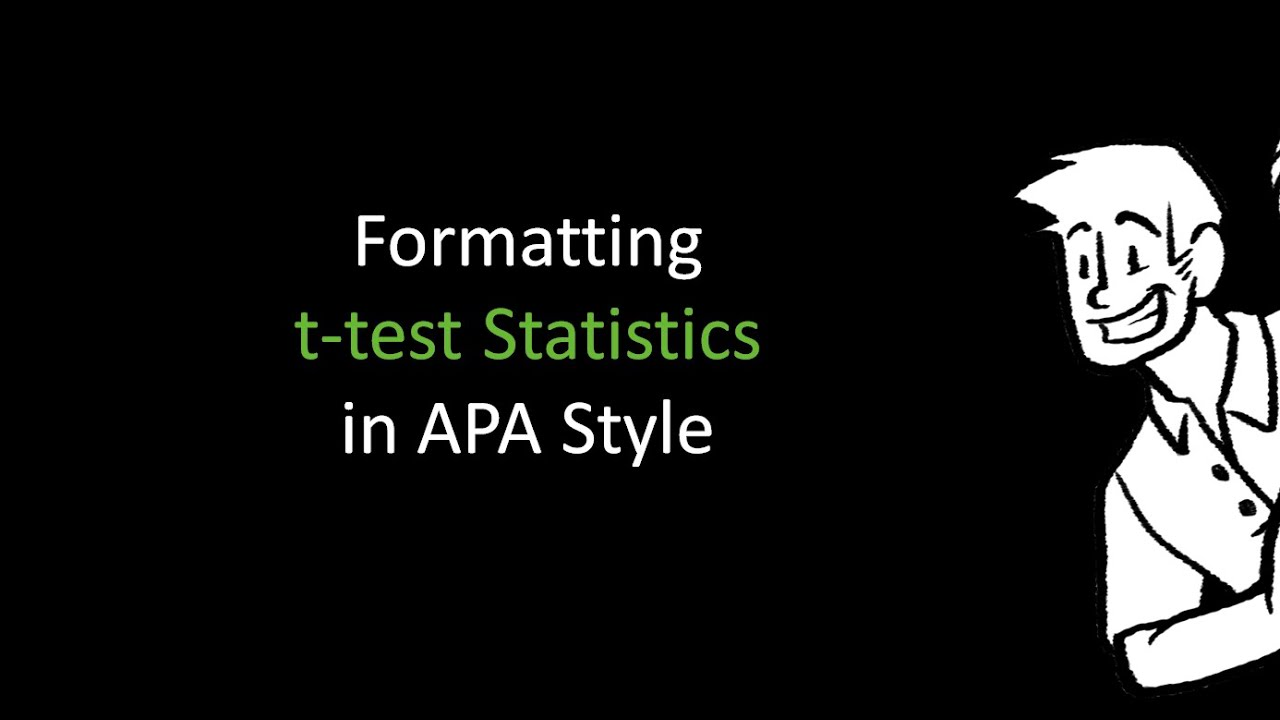 formatting t-test statistics in apa style