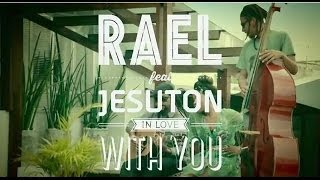 Rael feat. Jesuton - In Love with You