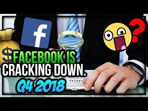 Facebook is Cracking Down. Q4 2018