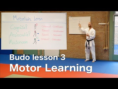Budo lesson 3: Motor Learning
