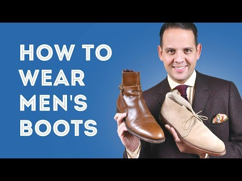 How To Wear Men's Boots 101 - 5 Best Boot Styles: Chukka, Chelsea, Jodhpur, Balmoral & Winter Boots