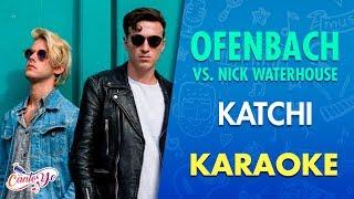 Ofenbach vs. Nick Waterhouse - Katchi (Karaoke) | CantoYo