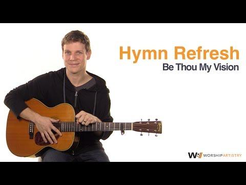 Hymn Tutorial: Be Thou My Vision