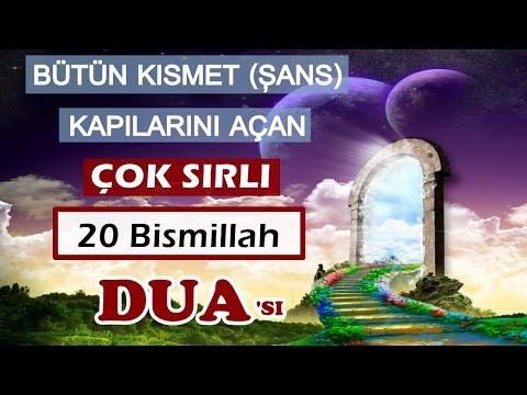 Bütün kısmet (ŞANS) Kapılarını Açan Çok SIRLI DUA Bismillah 20 (youtube da sadece Kuran Şifadır da)