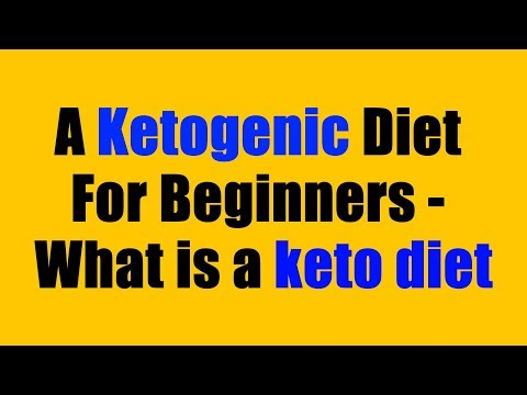 a-ketogenic-diet-for-beginners---what-is-a-keto-diet?