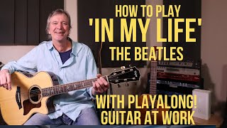 How to play 'In My Life' by The Beatles