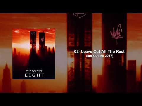Leave Out All The Rest (Intro/Outro 2017 Studio Version) The Soldier 8 - Linkin Park