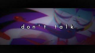 DON'T TALK| MEME