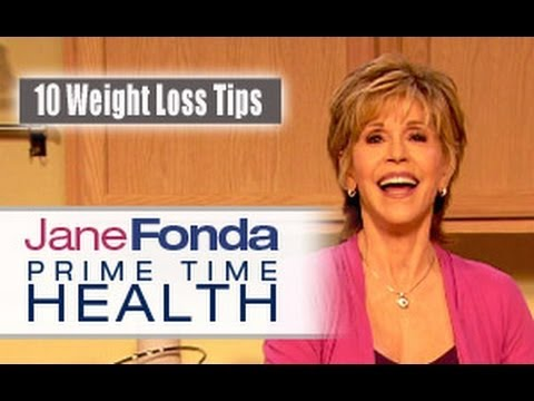 Jane Fonda: 10 Tips to Lose Weight- Primetime Health