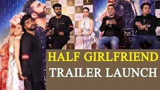 half girlfriend trailer launched by arjun kapoor and shraddha kapoor watch video   filmibeat