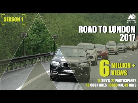 INDIA To LONDON By ROAD : 16000 km I 13 cars I 27 Participants I 18 Countries IRoad Trip