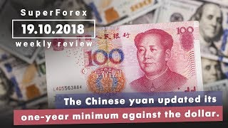 Forex News | Weekly Review - Chinese yuan declines | October 19, 2018