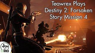 Destiny 2: Forsaken - Story Mission 4