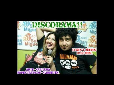 """Radio San Miguel Online! """"Programa DISCORAMA"""" Con Ale & FA! Capitulo 4."""