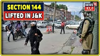 Jammu & Kashmir: Section 144 Lifted In J&K, Valley Returns To Normalcy