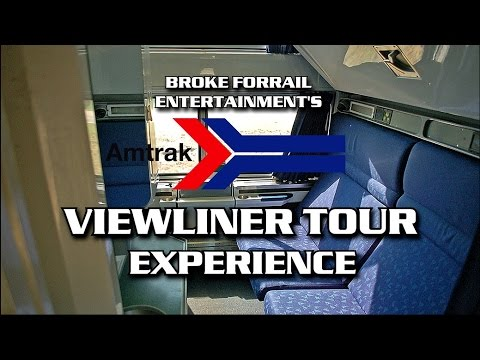 AMTRAK VIEWLINER TOUR EXPERIENCE A BROKE FORRAIL MOVIE BLOG