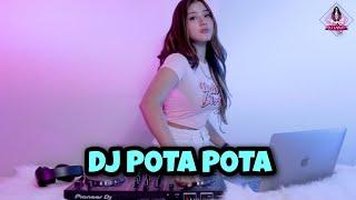 ASIK BANGET!!! DJ POTA POTA TIKTOK (DJ IMUT REMIX)