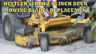 hustler super z xr 7 66 inch deck mowing blades replacement on zero turn mowers