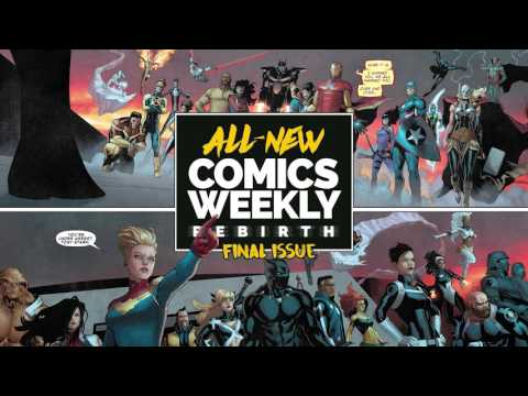 All-New Comics Weekly: Rebirth #15 - Finał! Więcej SDCC i nazi-Carol