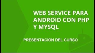 Presentación | Curso Web Service Android con PHP y Mysql | formandocodigo.com