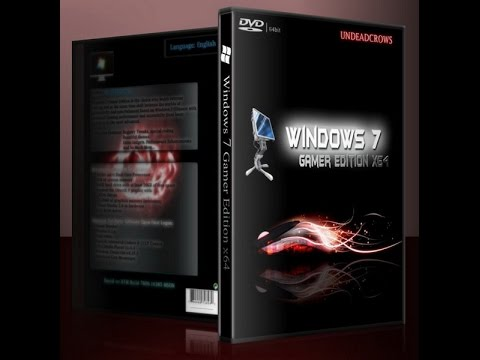 Best Windows 7 modded editions: #1 Gamer edition x64 (2016)