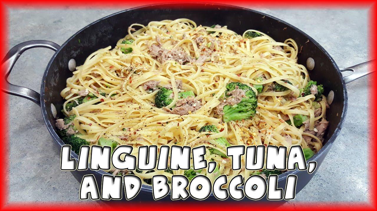 Linguine Tuna And Broccoli Youtube