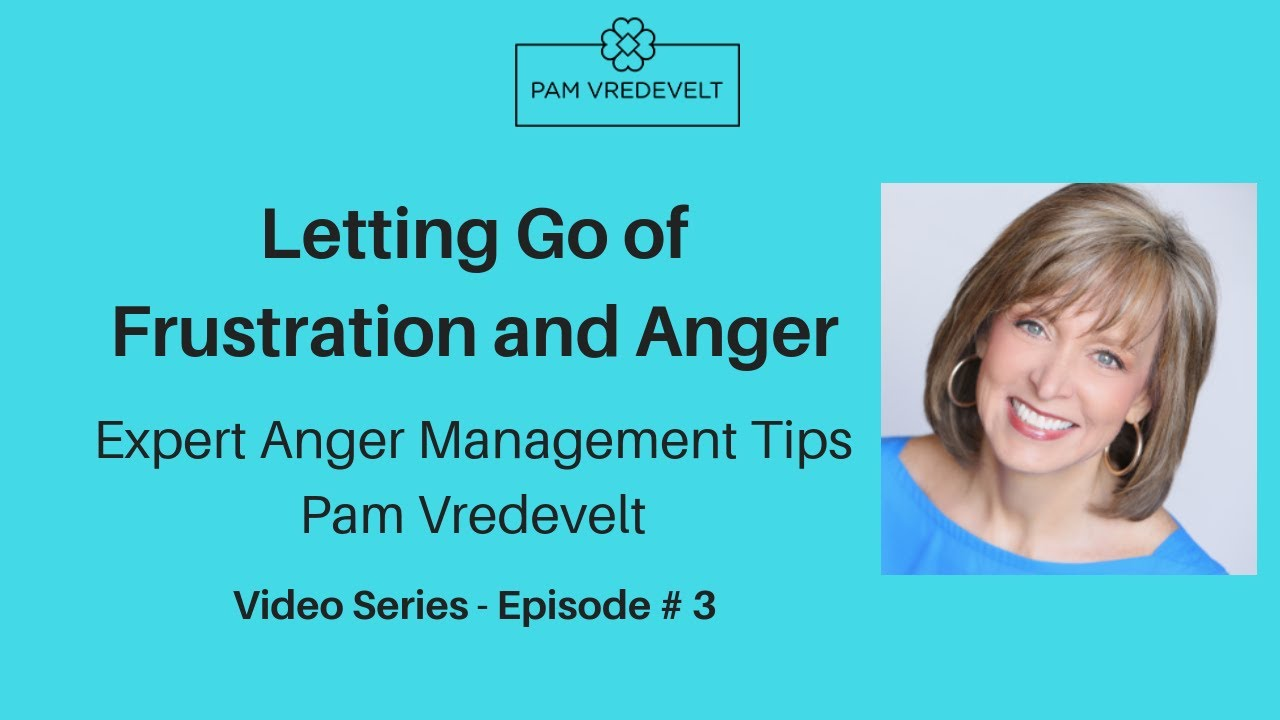 Download Episode 3: Letting Go of Frustration and Anger | Expert Anger Management Tips