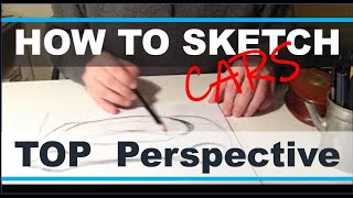 Car Drawing Tutorial the Top View Perspective