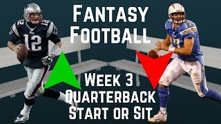 Fantasy Football - Week 3 Quarterback Start or Sit