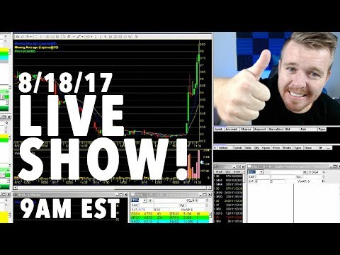 8/18/17 DAY TRADING SMALL ACCOUNT LIVE SHOW!