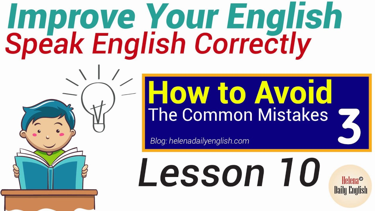 Lesson 10: The Common Mistakes (Topic: Education, Job)