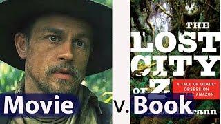 The Lost City of Z | Book v. Movie