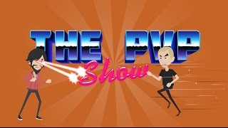 The PvP Show: The Two Week Splooge