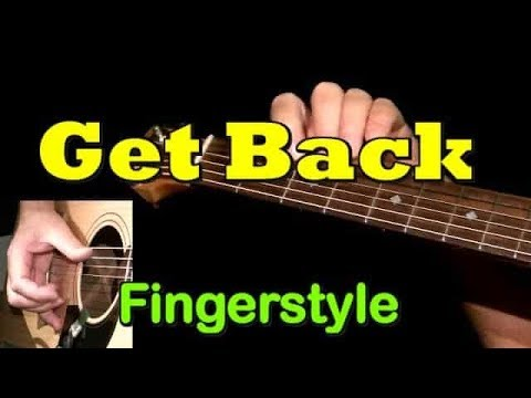 GET BACK By The Beatles: Fingerstyle Guitar + TAB By GuitarNick