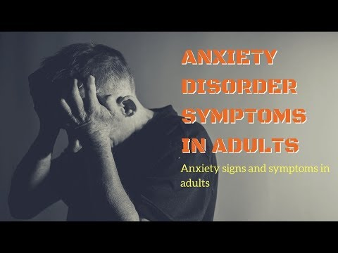 Anxiety Disorder Symptoms In Adults