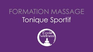 Formation massage tonique pour sportifs par l'école du wellness