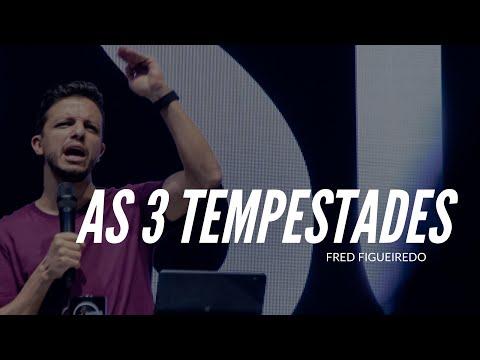 PR FRED FIGUEIREDO - AS 3 TEMPESTADES - NOITE