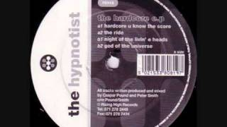 The Hypnotist - Hardcore You Know The Score (1991)