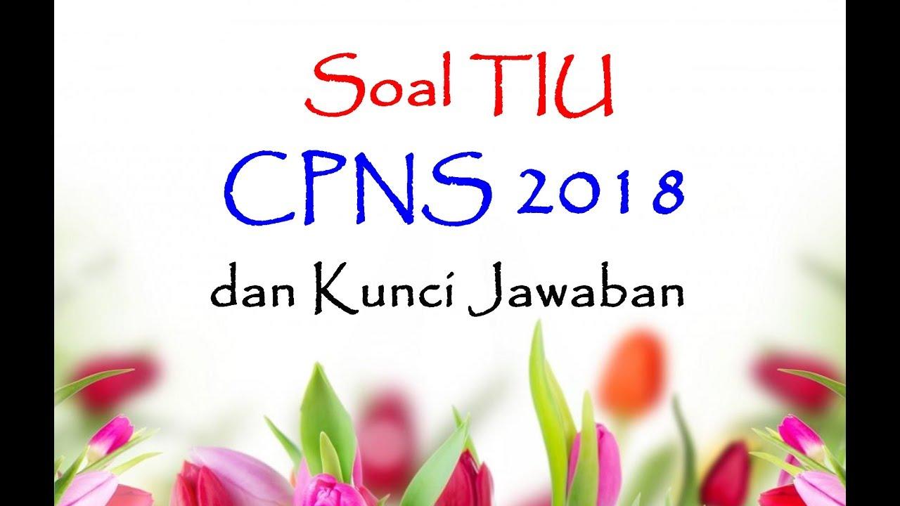 Soal Tiu Cpns 2018 Sering Muncul Dan Kunci Jawaban