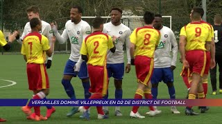 Yvelines | Versailles enfonce Villepreux en D2 de district de football