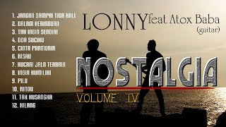 Download Lagu Lagu-lagu NOSTALGIA - Volume IV - Original COVER 'LONNY feat ATOX BABA (guitar) mp3