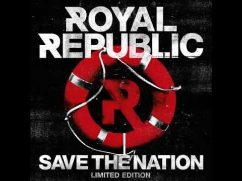 Royal Republic - Save The Nation Deluxe Version Full Album