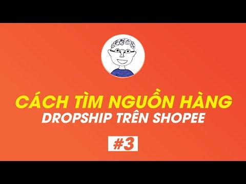 Tìm nguồn hàng Dropshop trên shopee   Dropship Shopee