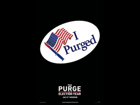 The Purge: Election Year Propaganda Election Day Review