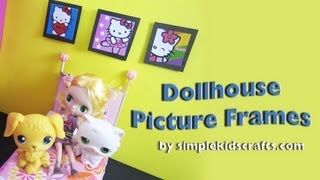 How To Make Picture Frames For Your Dollhouse - Ep