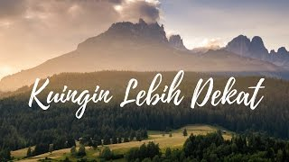 Video Ronny Daud Simeon - Kuingin Lebih Dekat download MP3, 3GP, MP4, WEBM, AVI, FLV Juni 2018
