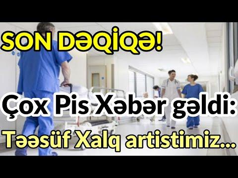 SON DƏQİQƏ! Çox Pis Xəbər Gəldi: Təəsüf Xalq Artistimiz...